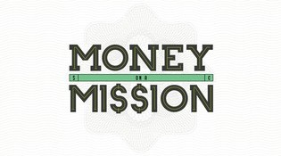 Money on a Mission